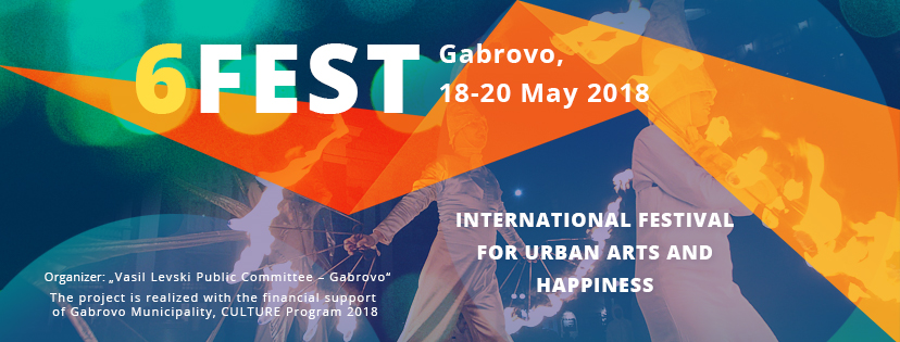 International Festival For Urban Arts and Happiness 6Fest 2018